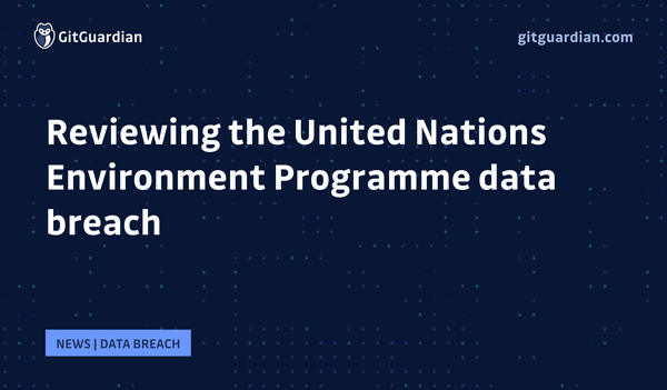 Reviewing the 2021 United Nations data breach